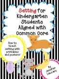 Setting: Story Elements for Teaching Kindergarten