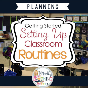 Setting Up Classroom Routines