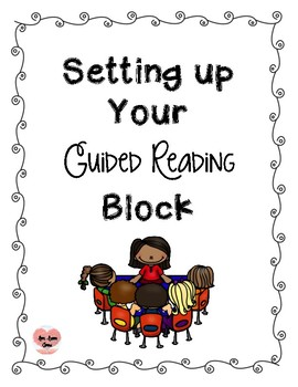 Setting Up Guided Reading Block