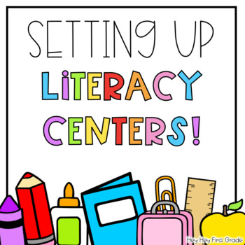 Setting Up Literacy Centers