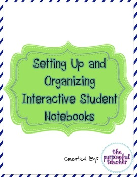 Setting Up & Organizing ANY Interactive Student Notebook