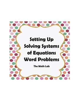solving math word problems and setting up equations
