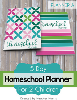 Homeschool Planner {2 kids} 2018-2019