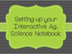 Setting Up Your Interactive Agriscience Notebook
