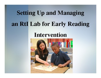 Setting Up and Managing an Effective RTI Lab