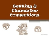 Setting and Characters Connections