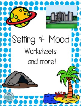 Setting and Mood Reading Activities
