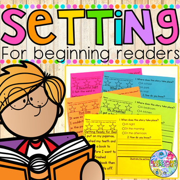 Setting {for beginning readers}