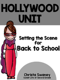 Hollywood Unit: Setting the Scene for Back to School