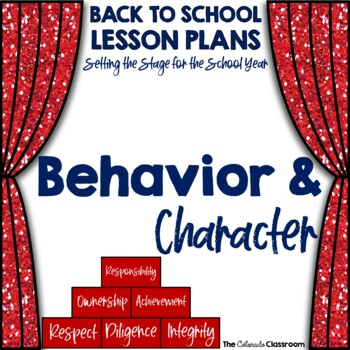 Setting the Stage: Behavior & Character Lesson Plan - Back to School