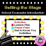 Setting the Stage Counselor Introduction Beginning Guidance Orientation Lesson