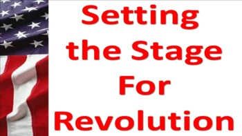 Setting the Stage for Revolution 1607-1776