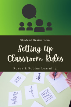 Setting up Classroom Rules - Student Brainstorm
