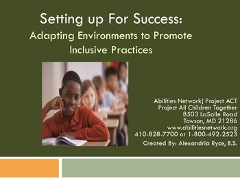 Setting up for Success:  Adapting Environments to Promote Inclusive Practices