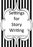 Settings for Story Writing