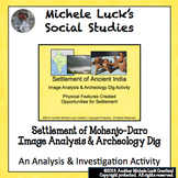 Settlement of Ancient India & Mohenjodaro Notes & Archeological Dig Activity