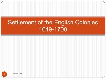 Settlement of the English Colonies from 1619 to 1700