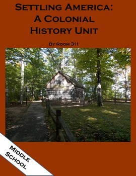 Settling America: A Colonial History Unit