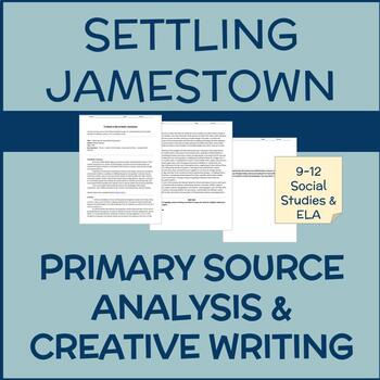 Settling Jamestown: Primary Source Reading & Persuasive Writing Activity