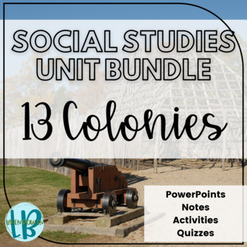 Settling the 13 Colonies Activity and Notes Bundle