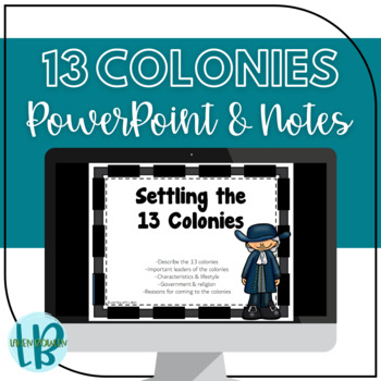 Settling the 13 Colonies Presentation and Notes TN SS 4.13-4.18