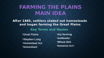 Settling the West Part 2- Farming the Plains