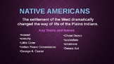 Settling the West Part 3 - Native Americans