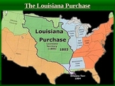 Settling the West and The Louisiana Purchase