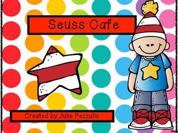Seuss Cafe Unit: Set the Stage and Engage