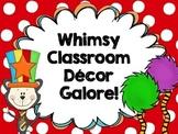 Whimsy Classroom Decor