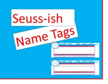 Seuss-ish Name Tags