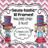 Seuss-tastic 10 Frames! A Matching Center