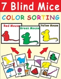 Seven Blind Mice COLOR SORTING Activity