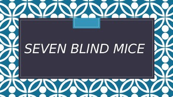 Seven Blind Mice PowerPoint Activity