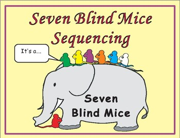 Seven Blind Mice Sequencing Text Activity