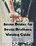 Seven Brides for Seven Brothers: Viewing Guide