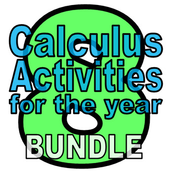 Seven Calculus Activities for the Year - 52% off when you