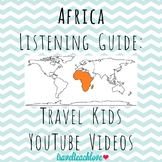 Continents: Africa Listening Guide