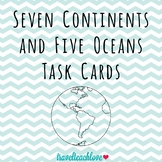 Seven Continents and Five Oceans Task Cards