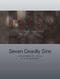 Seven Deadly Sins: Bible Study for Teens and Adults