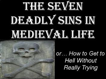 Seven Deadly Sins in Medieval Life Presentation