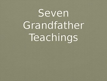 Seven Grandfather Teachings