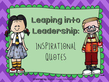 Leaping into Leadership Inspirational Quotes Posters:  Leader Quotes