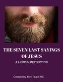 Seven Last Sayings of Jesus