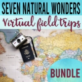 Seven Natural Wonders of the the World Virtual Field Trip Bundle (Google Earth)