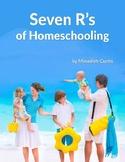 Seven R's of Homeschooling