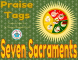Seven Sacraments Brag Tags