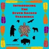 Seven Sacred Teachings Presentation and Worksheet