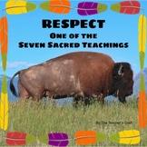 Seven Sacred Teachings: Respect - Presentation, Worksheet