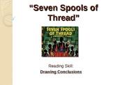 Seven Spools of Thread - California Treasures - Drawing Conclusions